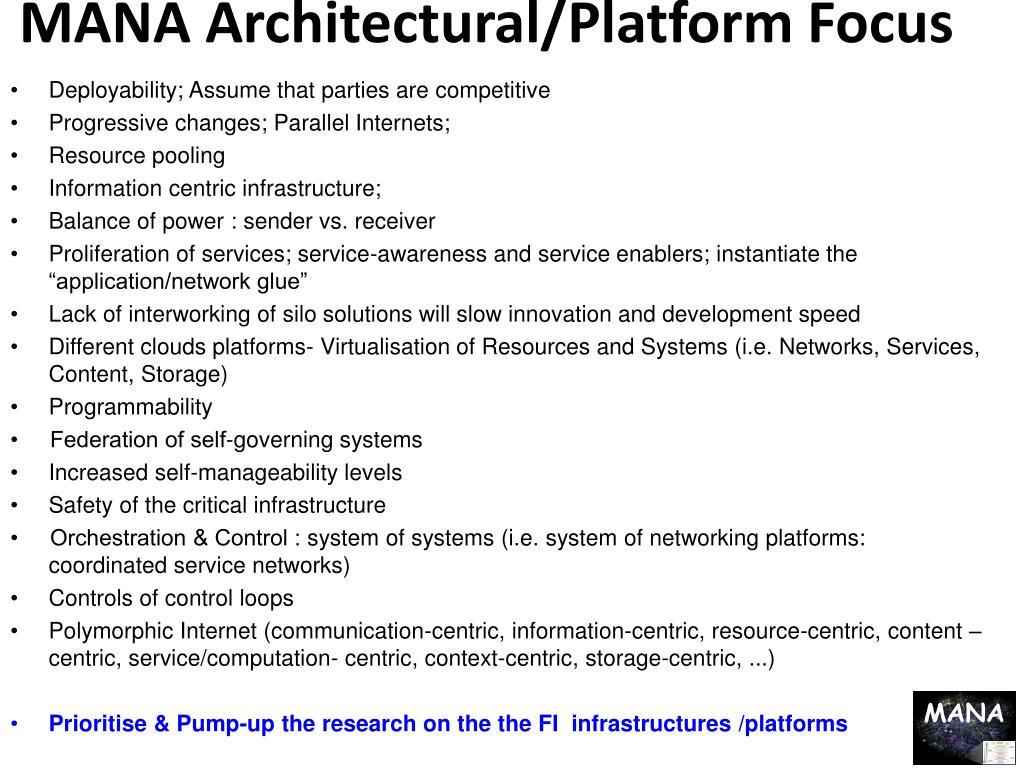MANA Architectural/Platform Focus