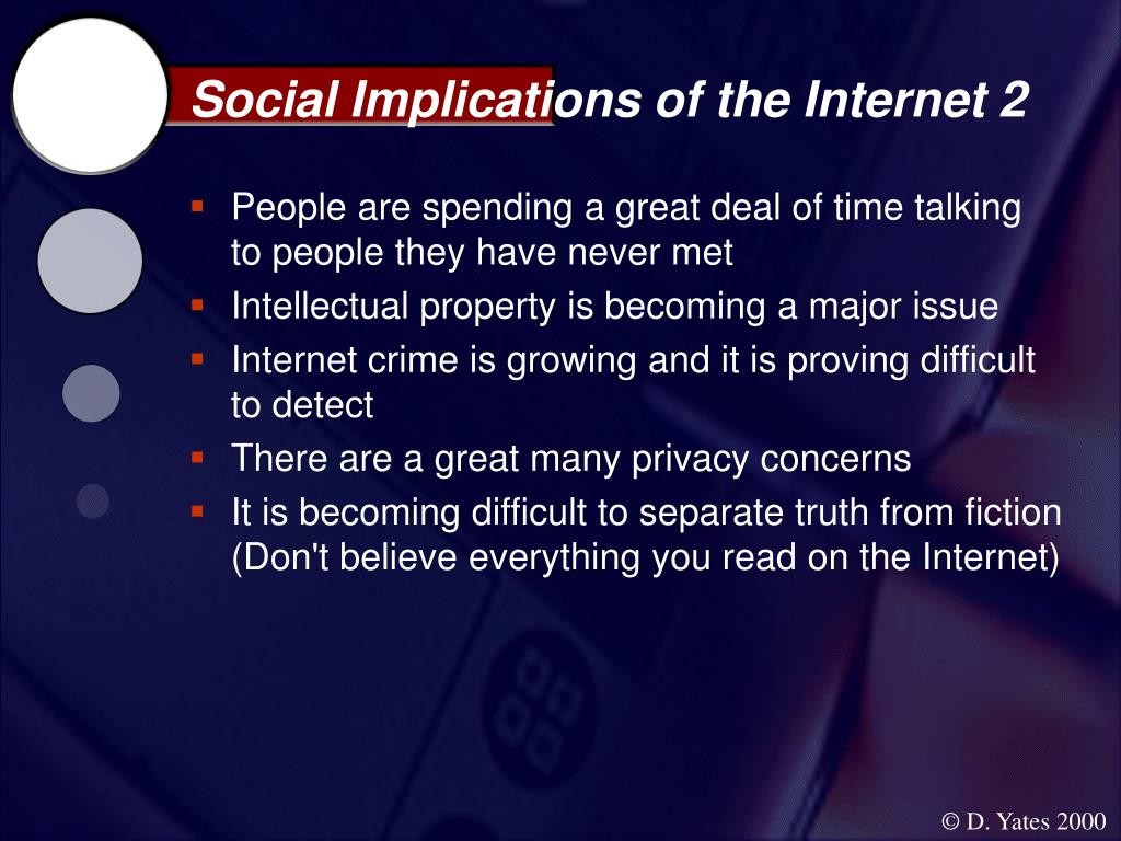 Social Implications of the Internet 2