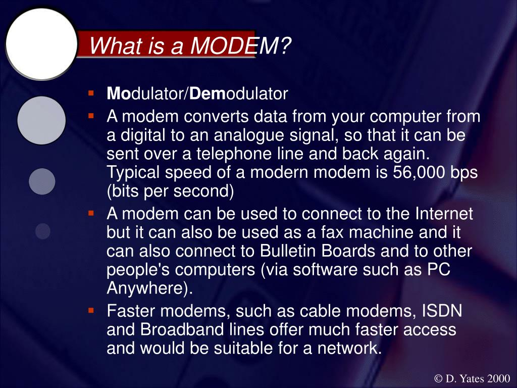 What is a MODEM?