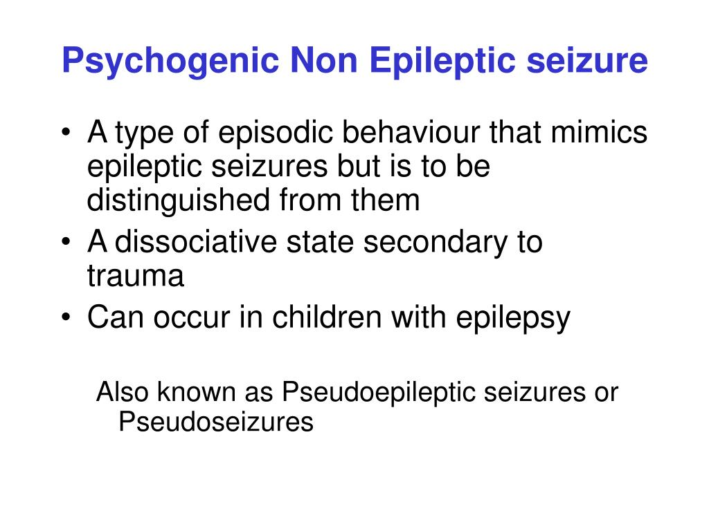 how to help someone with non epileptic seizures