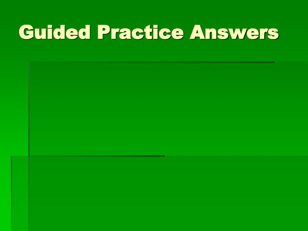 Guided Practice Answers