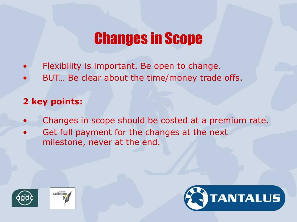 Changes in Scope