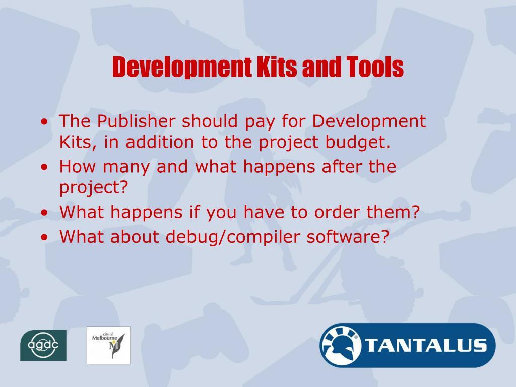 Development Kits and Tools
