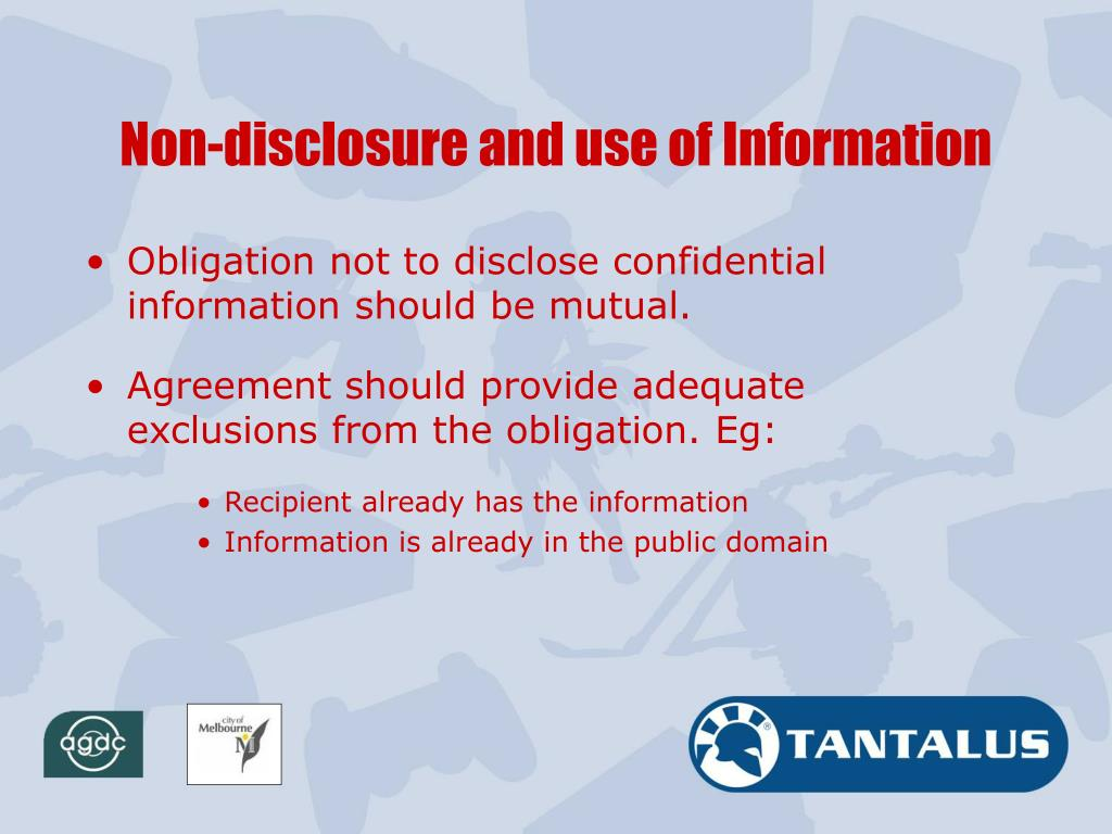 Non-disclosure and use of Information