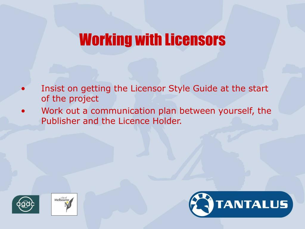 Working with Licensors