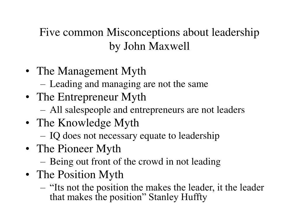 Five common Misconceptions about leadership