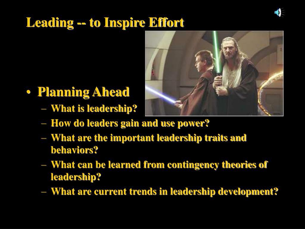 Leading -- to Inspire Effort
