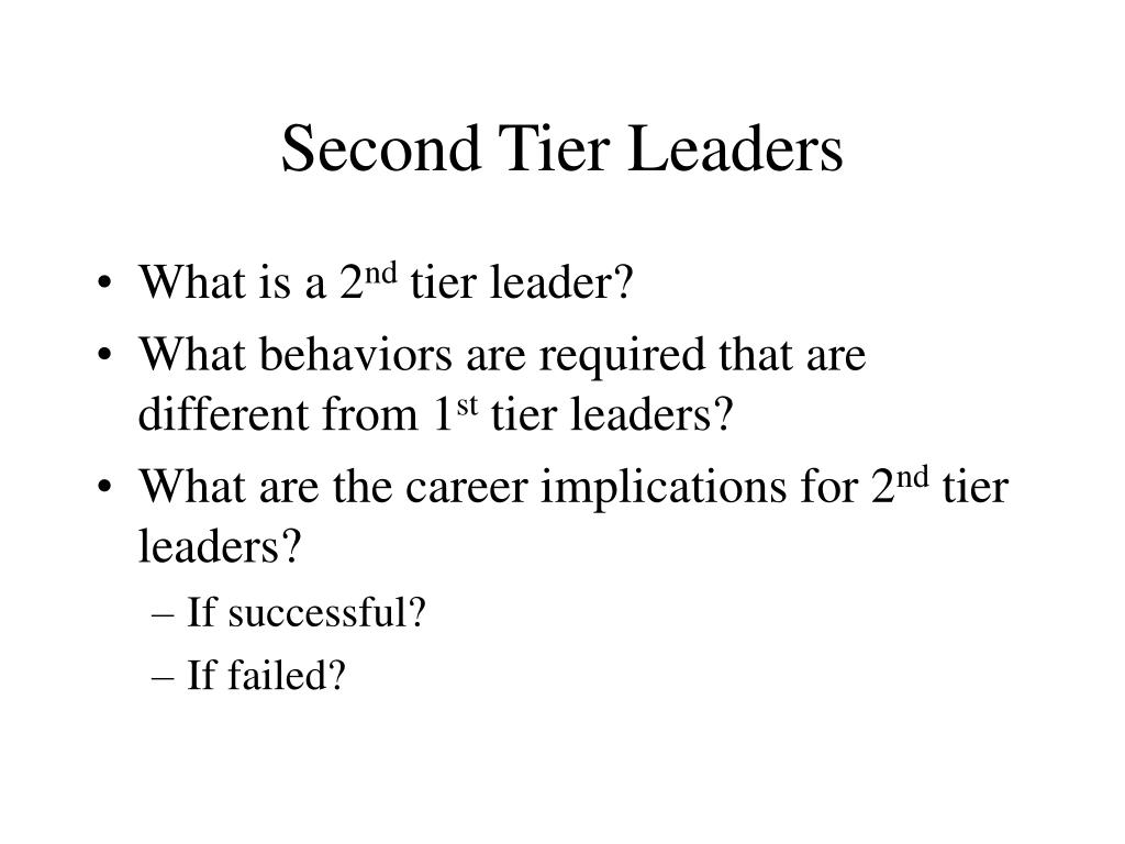 Second Tier Leaders