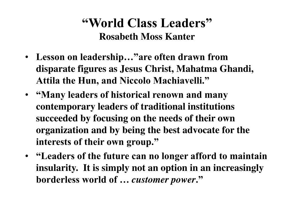 """World Class Leaders"""