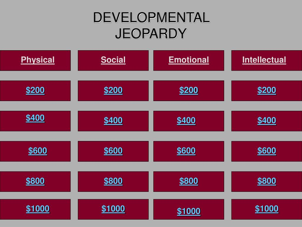 DEVELOPMENTAL JEOPARDY