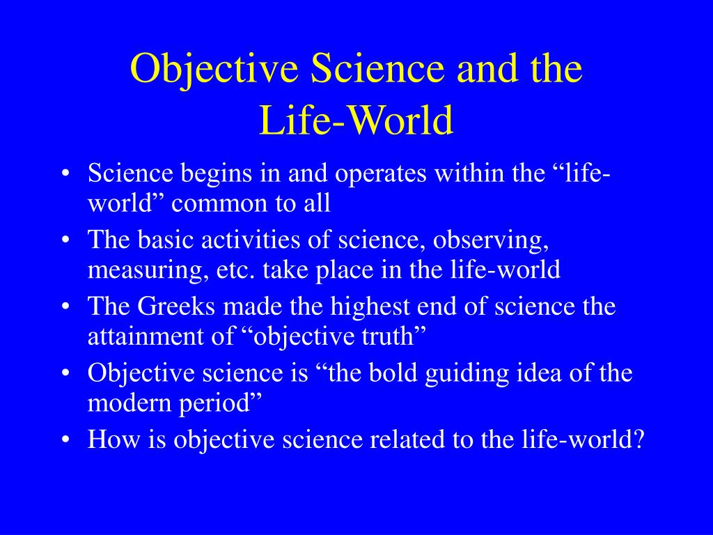 Objective Science and the