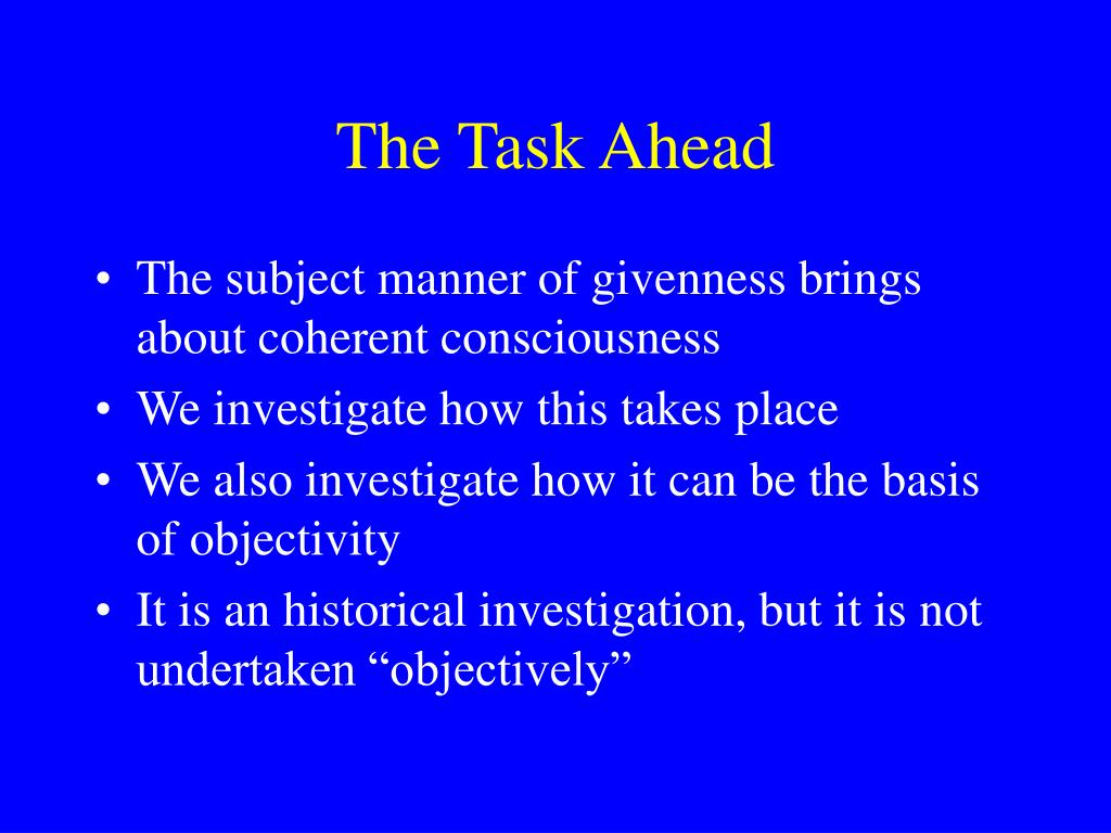 The Task Ahead