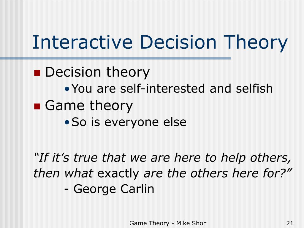 Interactive Decision Theory