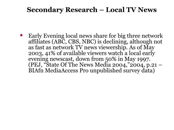 Secondary Research – Local TV News