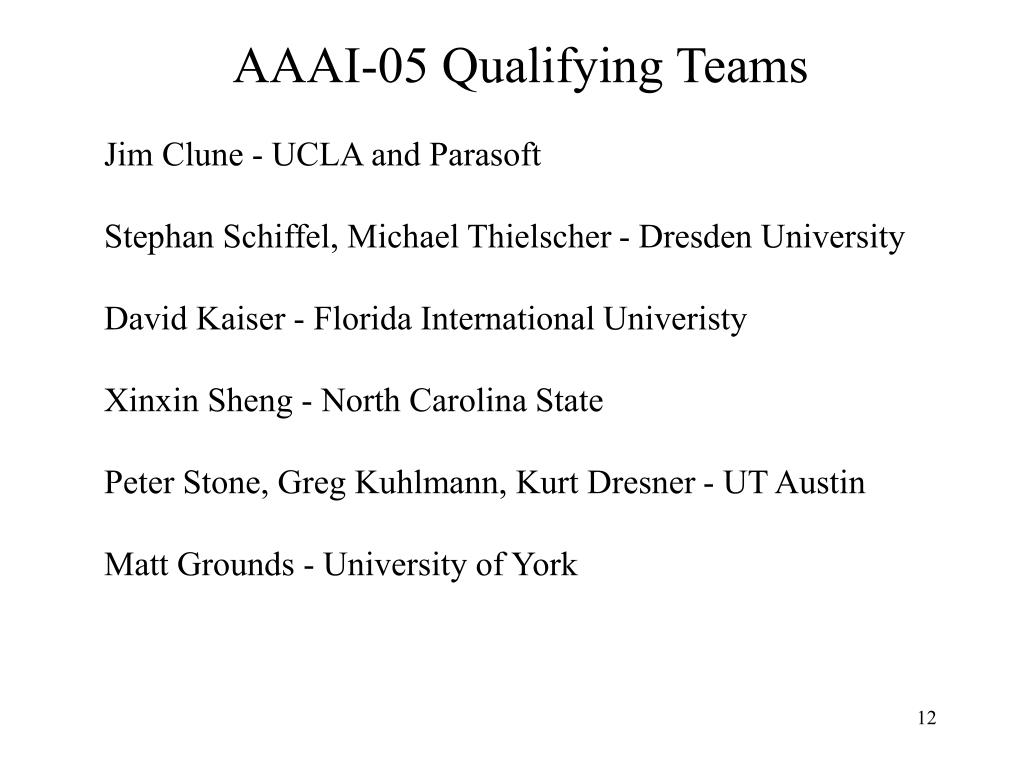 AAAI-05 Qualifying Teams