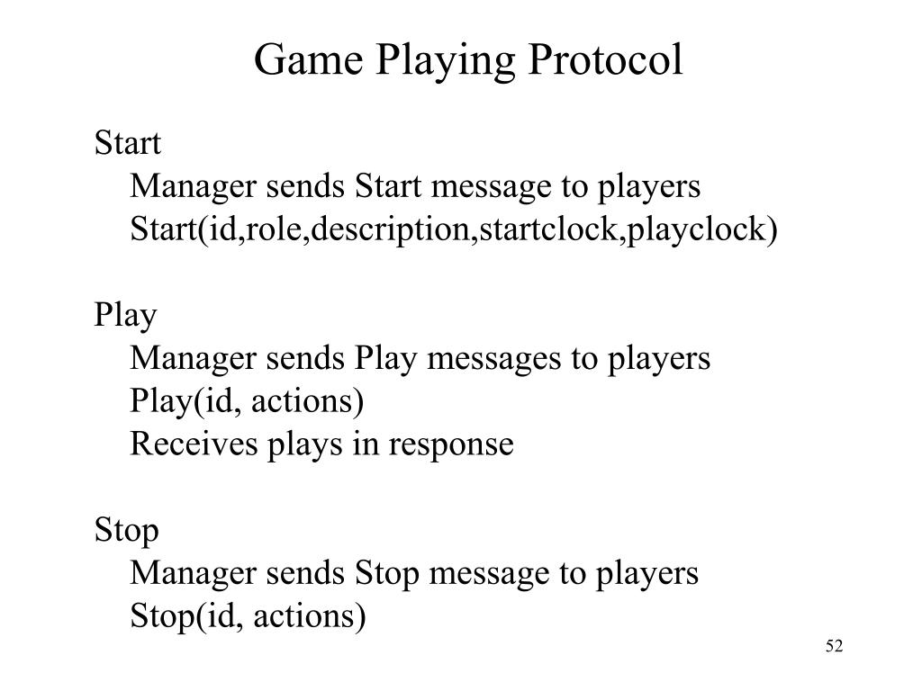 Game Playing Protocol