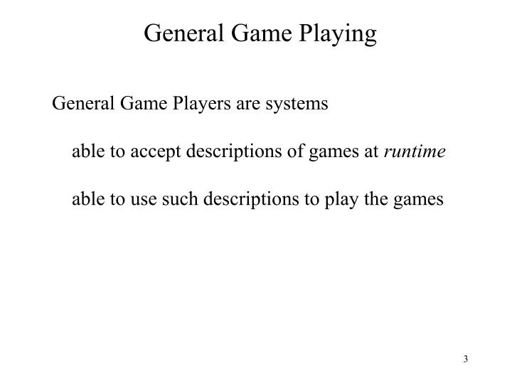 General game playing