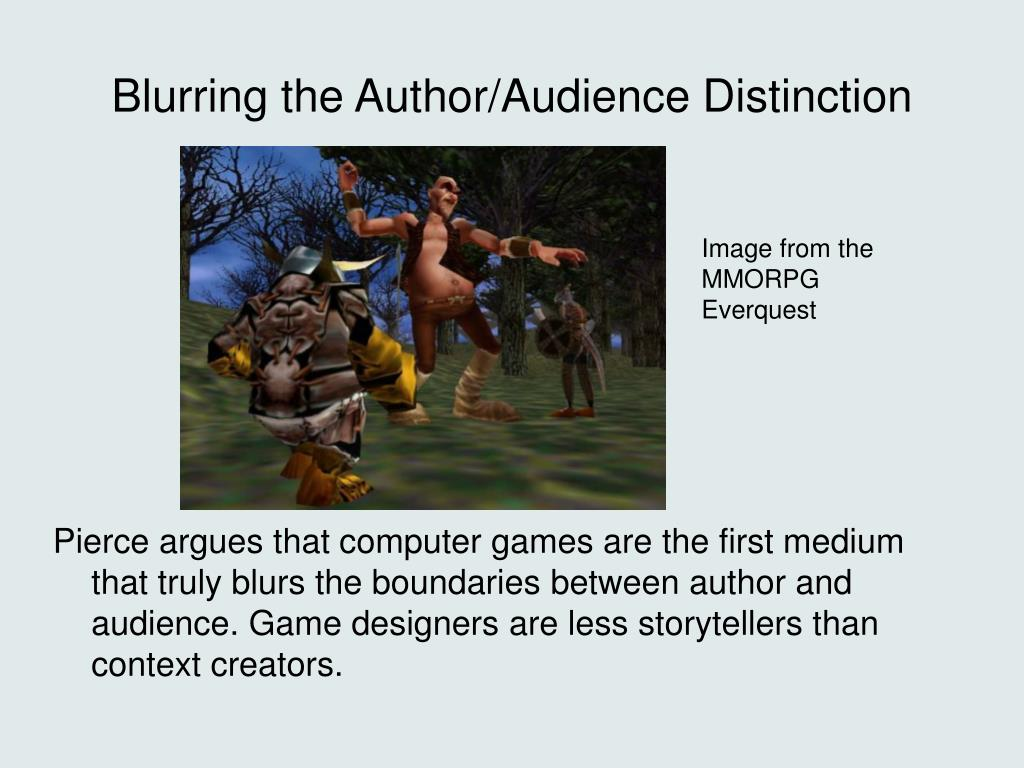 Blurring the Author/Audience Distinction