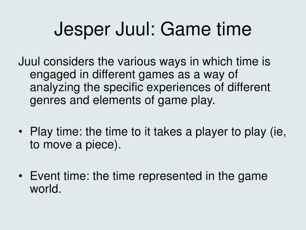 Jesper Juul: Game time