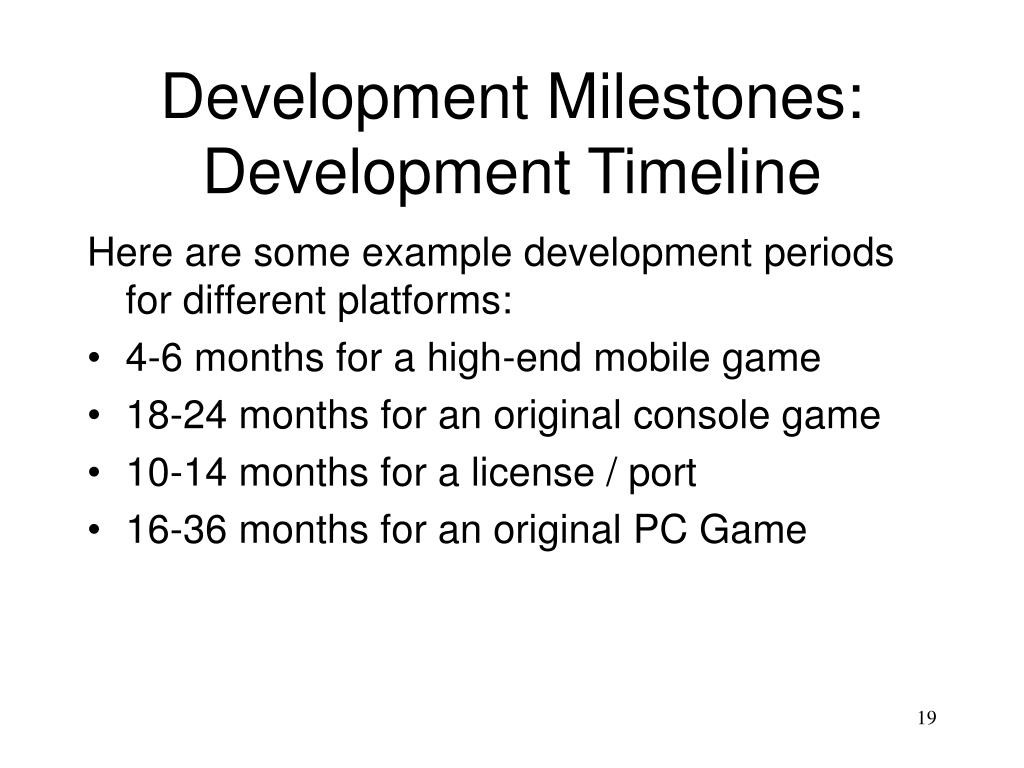 Development Milestones:
