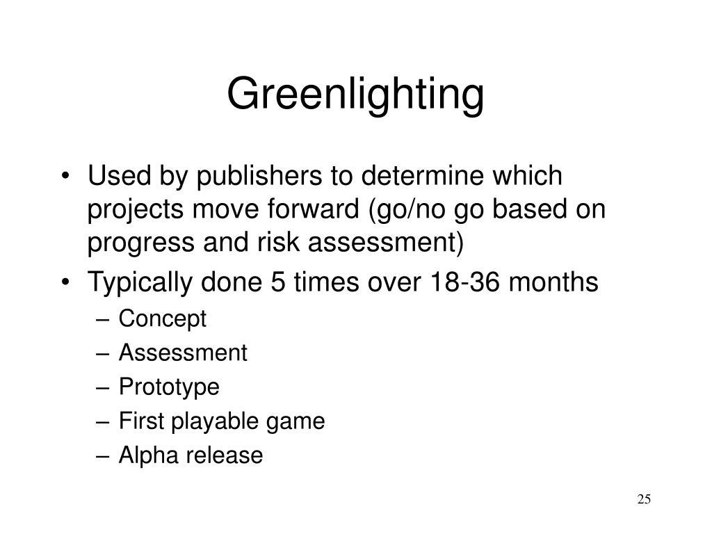 Greenlighting