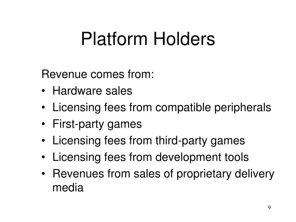 Platform Holders
