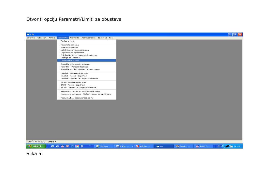 Otvoriti opciju Parametri/Limiti za obustave