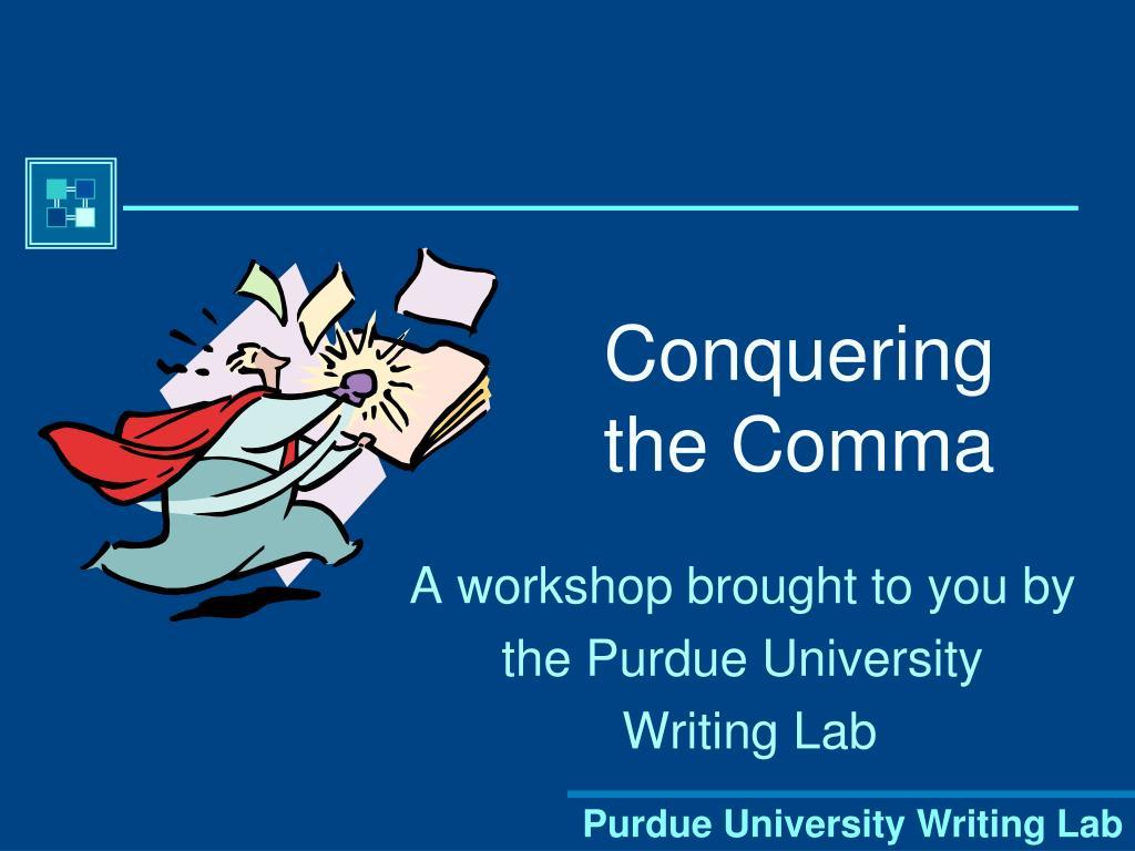 conquering the comma