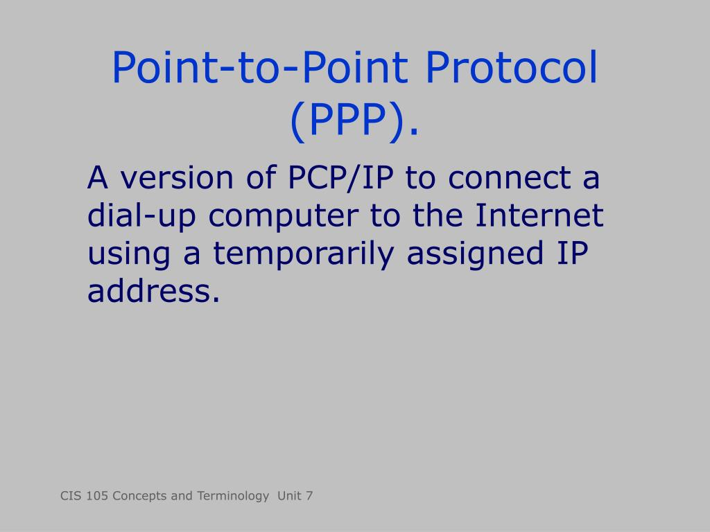 Point-to-Point Protocol (PPP).