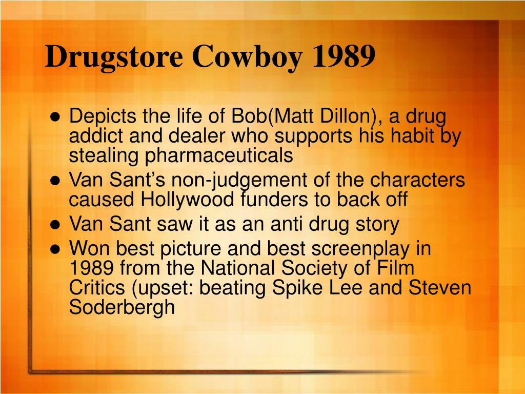 Drugstore Cowboy 1989