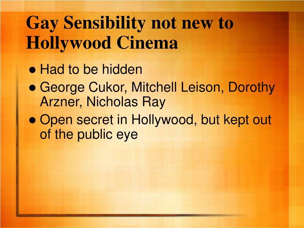 Gay Sensibility not new to Hollywood Cinema
