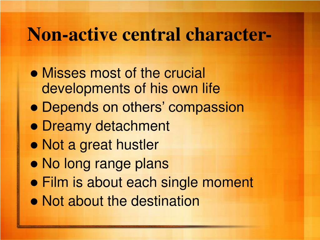 Non-active central character-