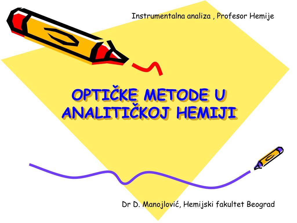 Instrumentalna analiza , Profesor Hemije