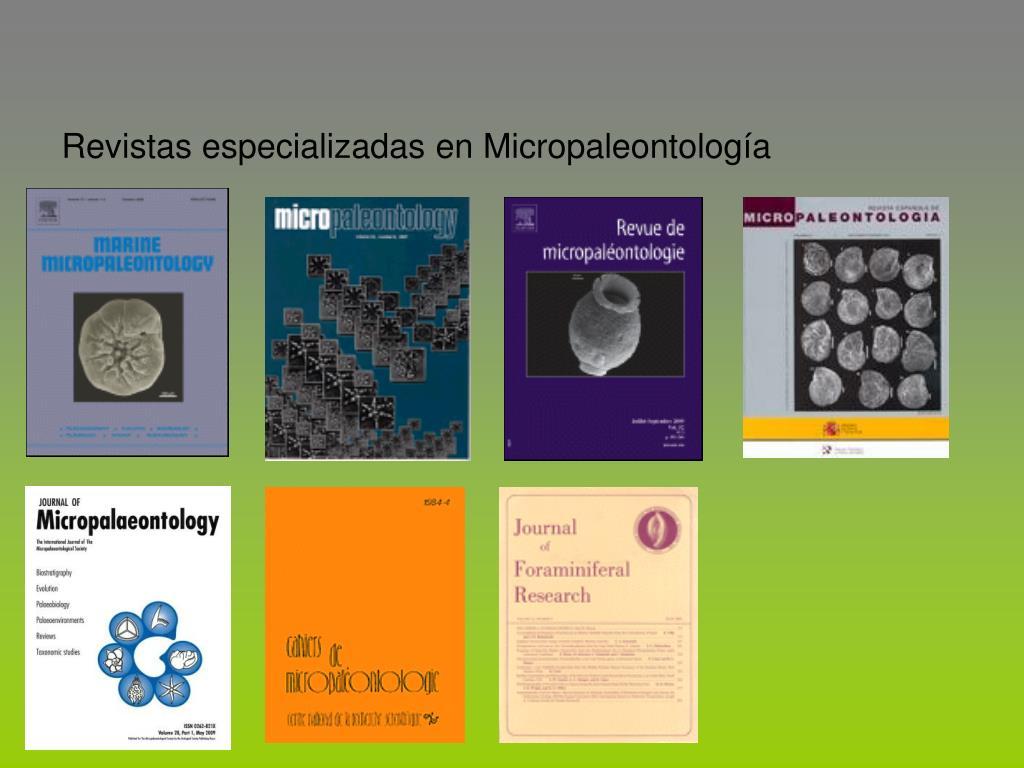 Revistas especializadas en Micropaleontolog
