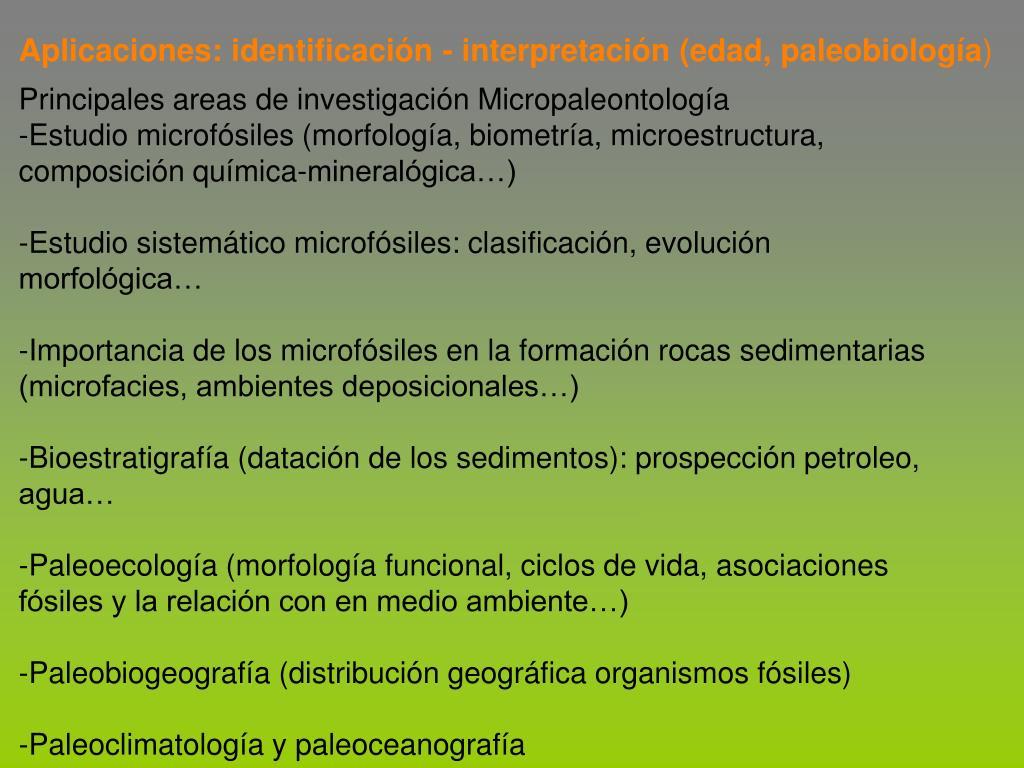 Aplicaciones: identificación - interpretación (edad, paleobiología