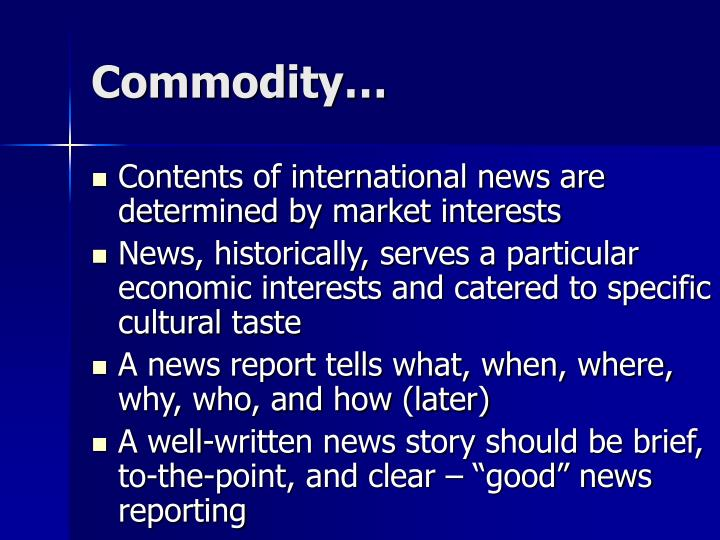 Commodity…