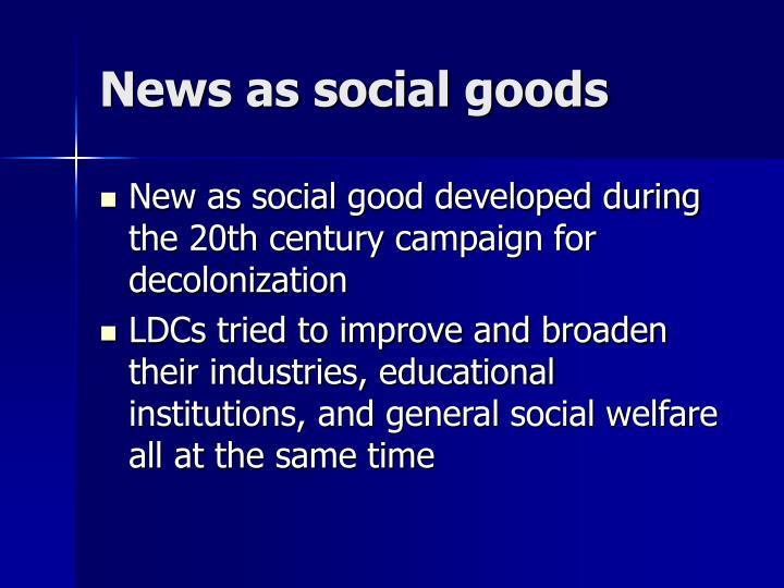 News as social goods
