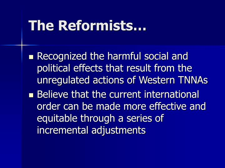 The Reformists…