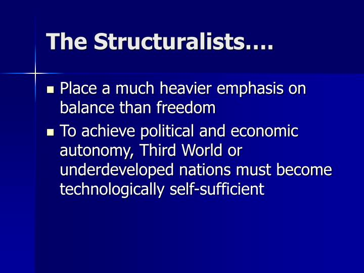 The Structuralists….