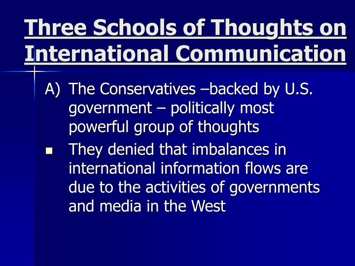 Three Schools of Thoughts on International Communication