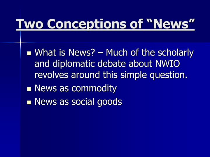 "Two Conceptions of ""News"""