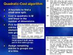 quadratic cost algorithm24