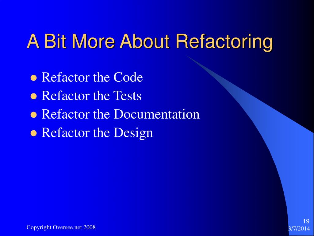 A Bit More About Refactoring