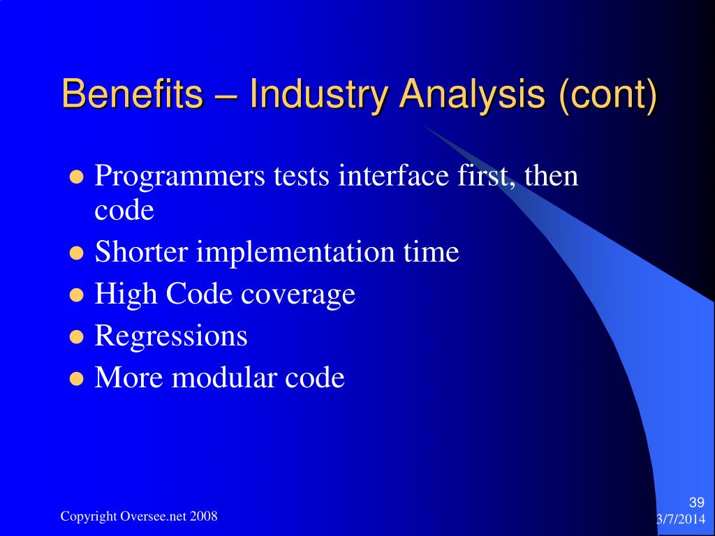 Benefits – Industry Analysis (cont)