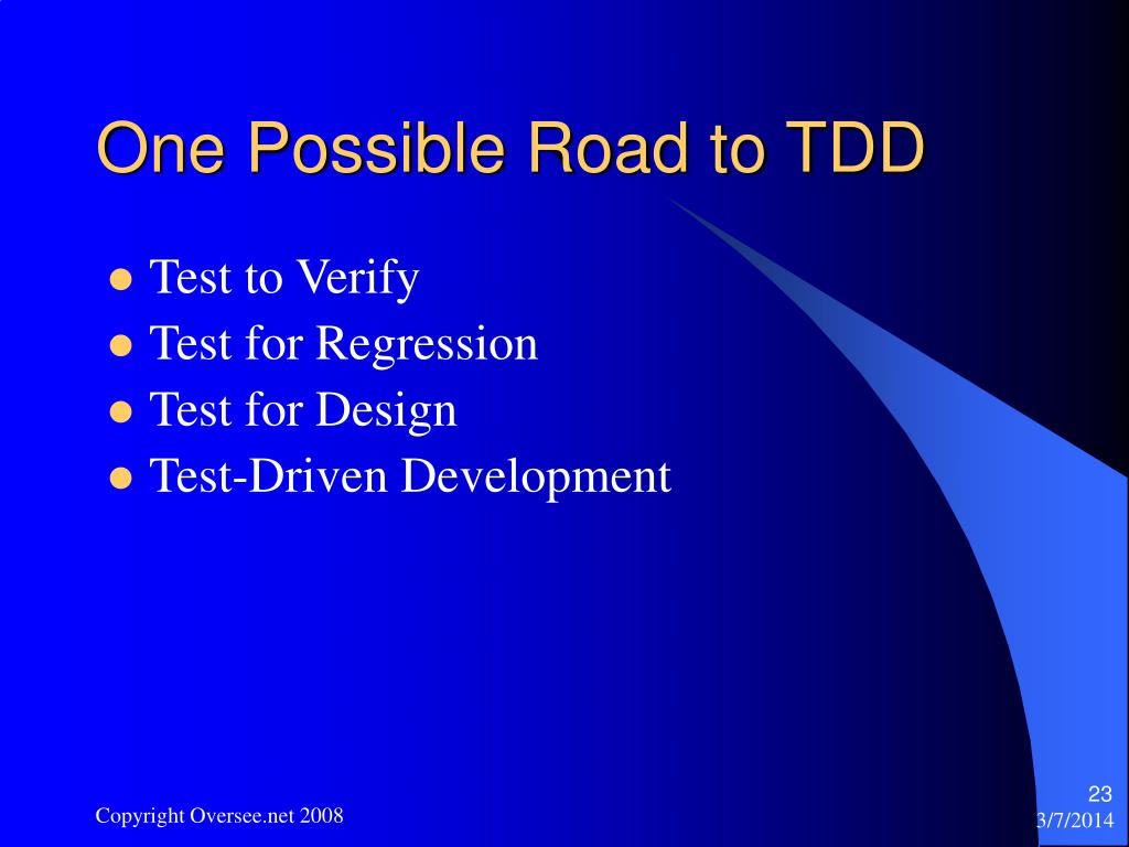 One Possible Road to TDD