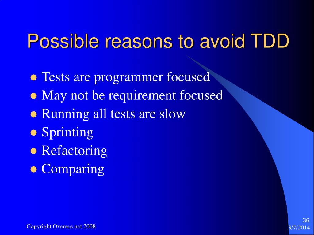 Possible reasons to avoid TDD