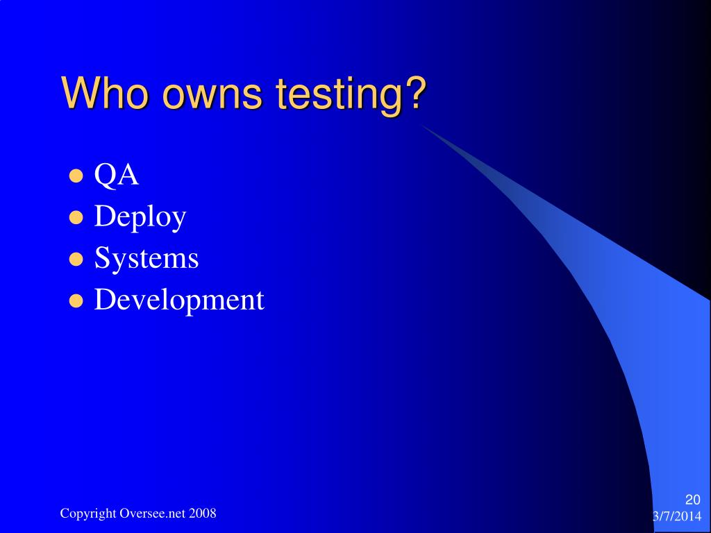 Who owns testing?
