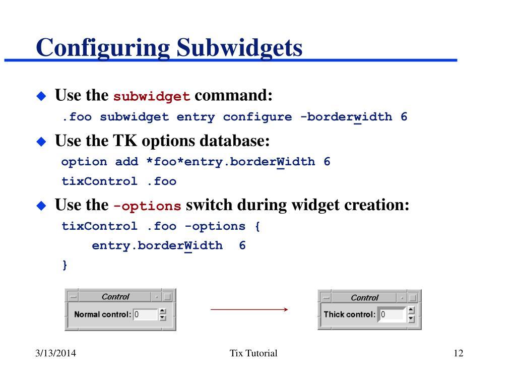 Configuring Subwidgets