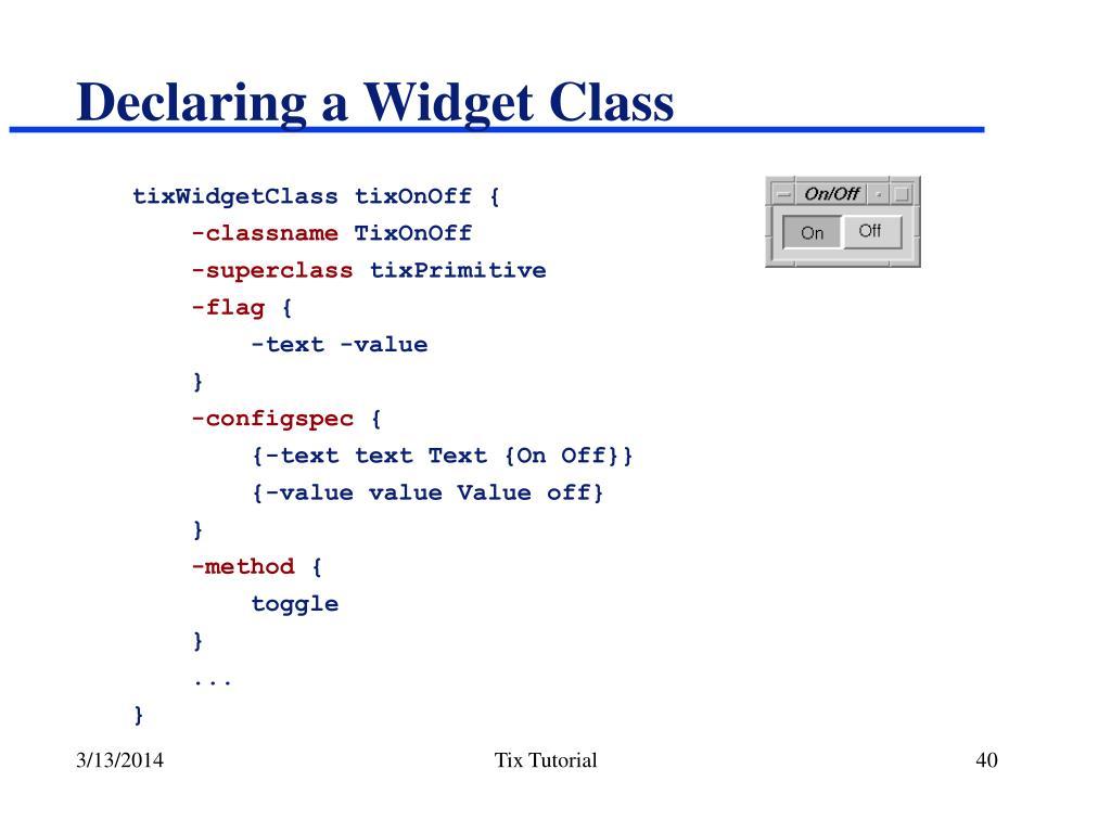 Declaring a Widget Class