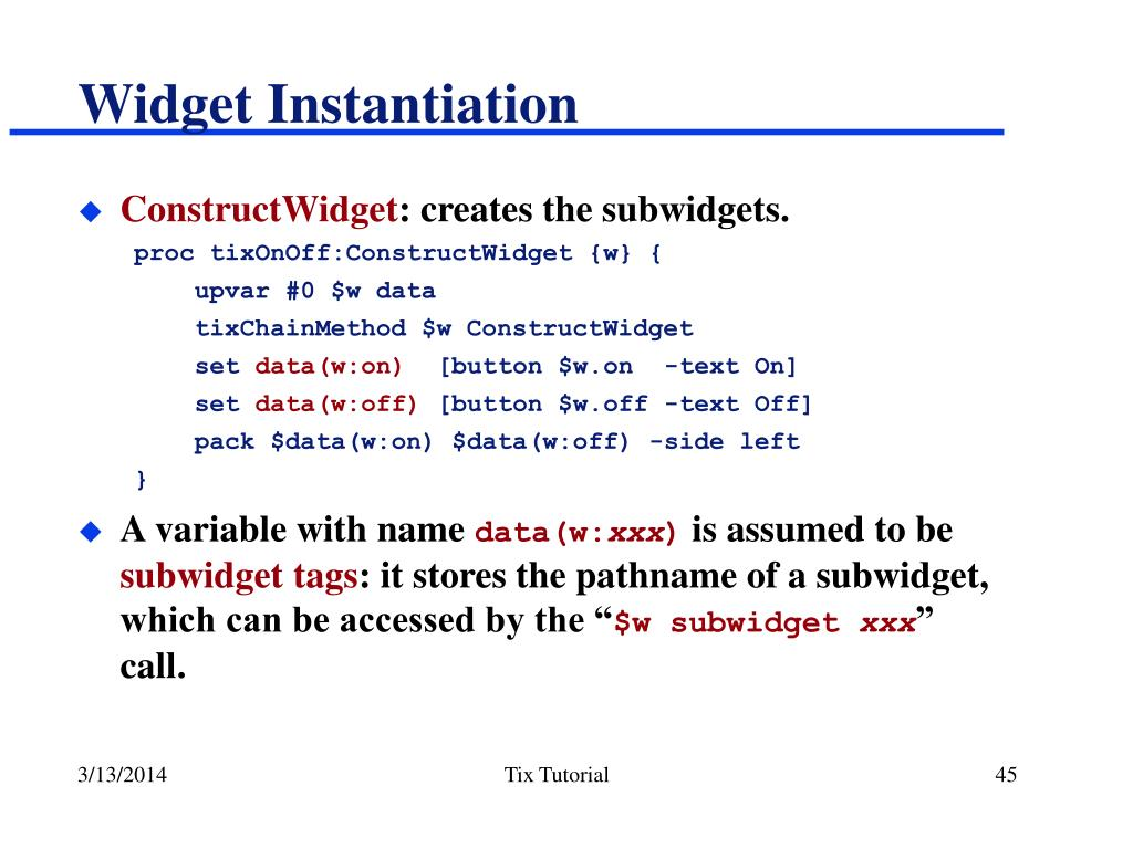 Widget Instantiation